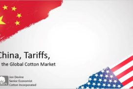 CHINA, TARIFFS AND THE GLOBAL COTTON OUTLOOK
