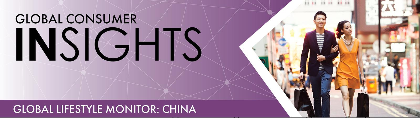 Global Lifestyle Monitor: China