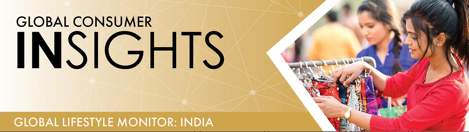 Global Lifestyle Monitor: India