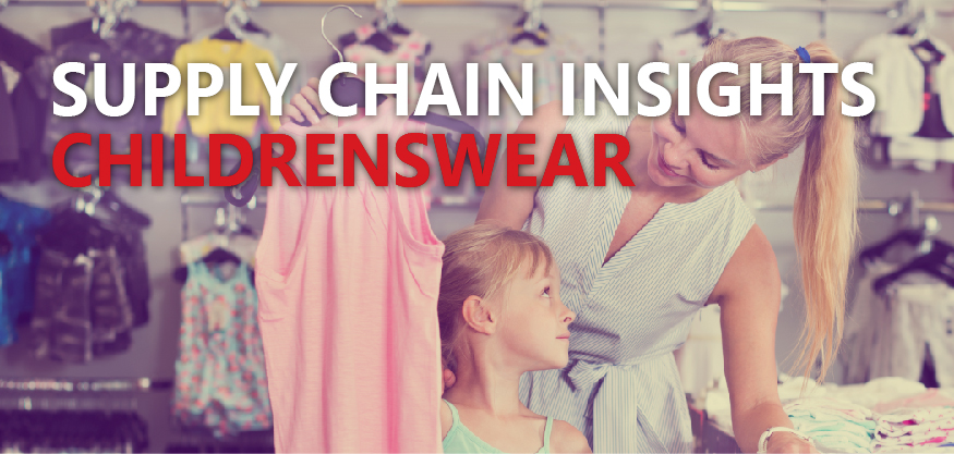 Supply Chain Insights - Childrenswear