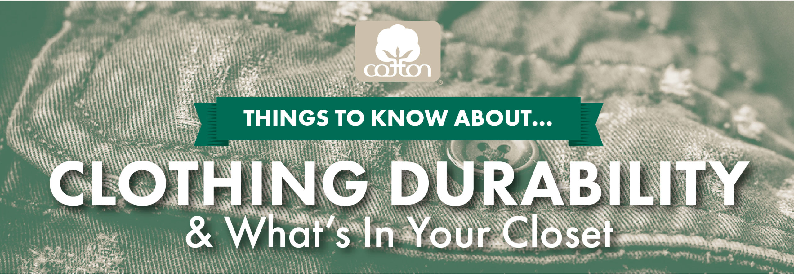 Clothing Durability & What's In Your Closet